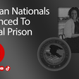 Several Nigerian Nationals Sentenced to United States Federal Prison