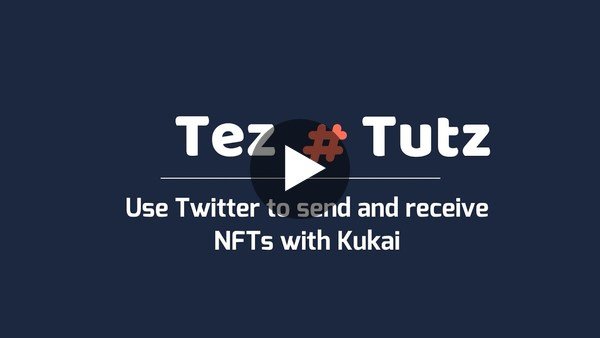 Tez Tutz: How to use your Twitter account to send and receive NFTs