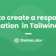 How to create a responsive navigation menu in Tailwind CSS?