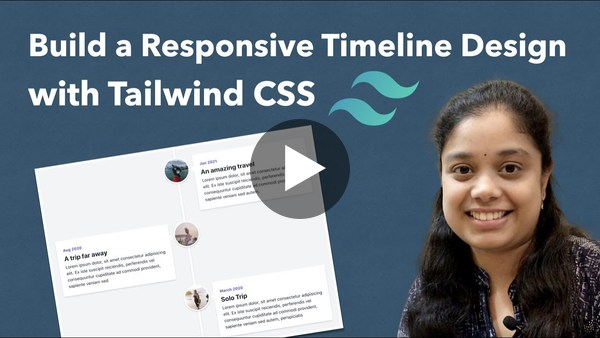 Build a Responsive Timeline Design using Tailwind CSS