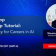"Webinar ""Bootcamp Warm-up Tutorial: AI Literacy for Careers in AI"" | Meetup"