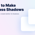 How to Make Badass Shadows