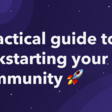 Orbit Blog — A tactical guide to kickstarting your community