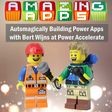 👩💻 Amazing Applications - Automagically Building Power Apps with Bert Wijns