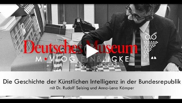Deutsches Museum Bonn – Die Geschichte der Künstlichen Intelligenz (Teil 1)