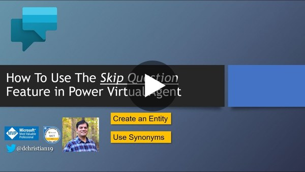 How To Use The Skip Question Feature In Power Virtual Agent