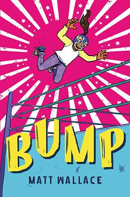 Bump by Matt Wallace