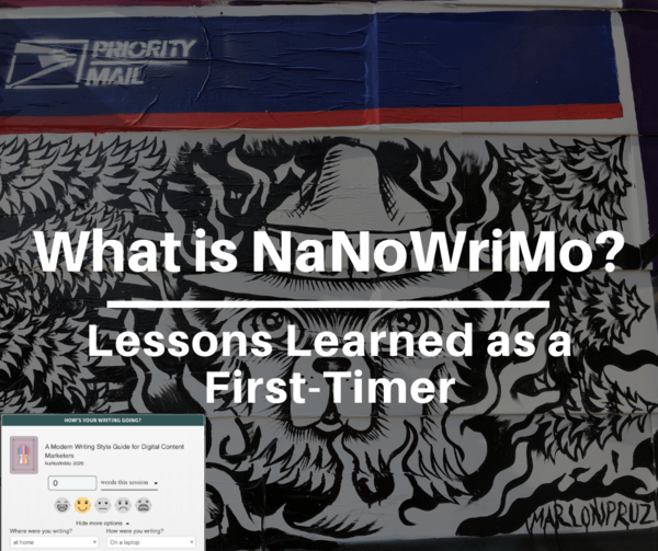 What is NaNoWriMo? Lessons Learned as a First-Timer