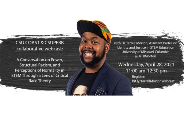 CSUPERB and CSU COAST are hosting Dr. Terrell Morton