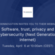 Software, trust, privacy and cybersecurity (Next Generation internet) | Luxinnovation