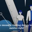 Made to measure: Getting design leadership metrics right | McKinsey