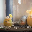 """First Monday """"Together We Learn"""""""