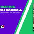 Yahoo Fantasy's Draft Together: Join your leaguemates via video chat when you're on the clock