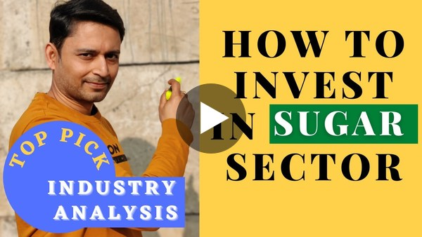 How to Pick Top Sugar Stock ! The Ethanol Twist  Sugar Sector Analysis  