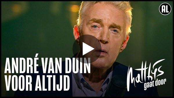 André van Duin - Voor Altijd   Matthijs Gaat Door