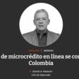 El sector de microcrédito en línea se consolida en Colombia