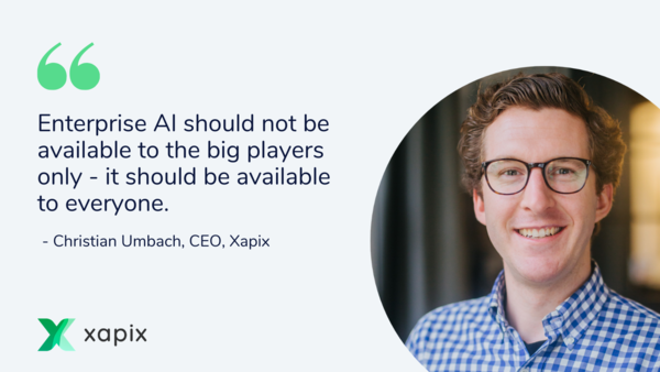 Founder Interview: Xapix democratizes Enterprise AI