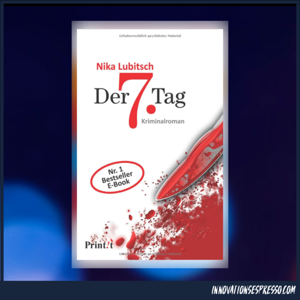 Der 7. Tag von Nika Lubitsch