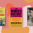 Power, Sister! 20 New Books on Women's History - Goodreads News & Interviews