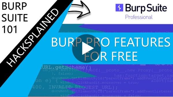 Burp Suite Professional Features For Free (Pimp your Community Edition)