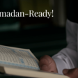 Practical Tips To Get Ready For Ramadan