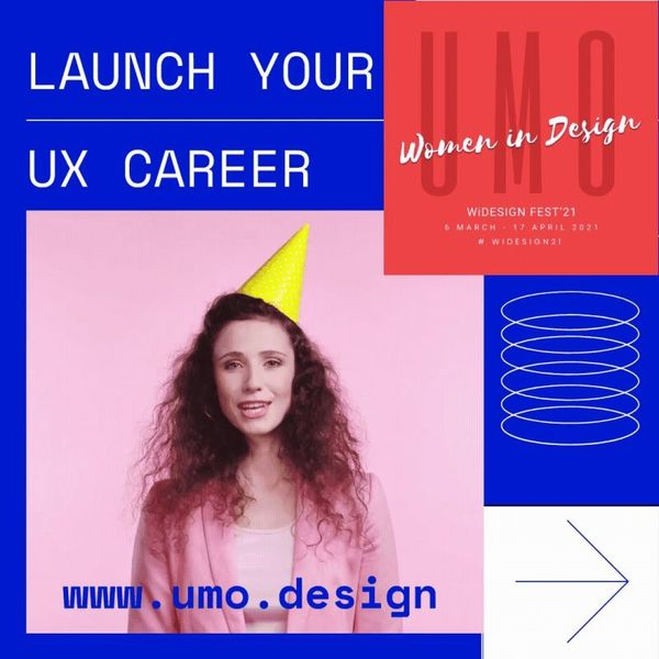 Get started with UX Career at UMO Design School! Click to register- For first 100 women only!