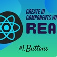 Build Custom Button Component With React JS