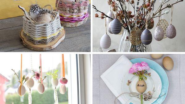 Dekorieren für Ostern: vier einfache Bastelideen rund ums Ei