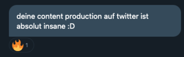 """translation: """"your content production on twitter is totally insane :D"""""""