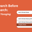 The Search Before the Search: Keyword Foraging