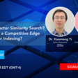 Vector Similarity Search. How to Get a Competitive Edge Using Vector Indexing? | Meetup