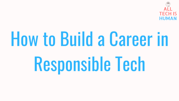 Careers in Responsible Technology
