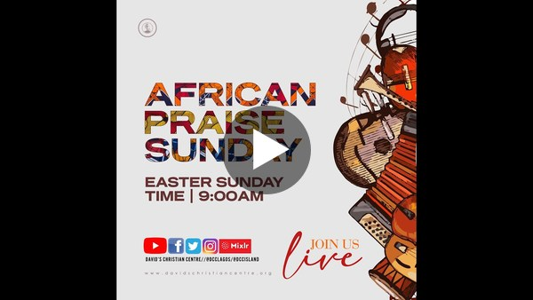EASTER SUNDAY SERVICE | AFRICAN PRAISE
