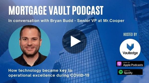 Mortgage Vault Podcast, with Bryan Budd, Senior VP at Mr.Cooper. Teaser Video.