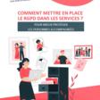 [Guide]Comment mettre en place le RGPD dans les services, pour mieux protéger les personnes accompagnées