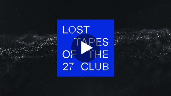 Drowned in the Sun - Lost Tapes of the 27 Club