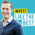 Jeremy Grantham - A Historic Market Bubble – [Invest Like the Best, EP.214] — Invest Like the Best with Patrick O'Shaughnessy — Overcast