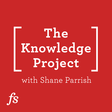 #105 Seth Godin: Failing On Our Way To Mastery — The Knowledge Project with Shane Parrish — Overcast