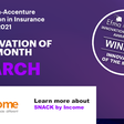 Insurance Innovation of the Month: SNACK by Income