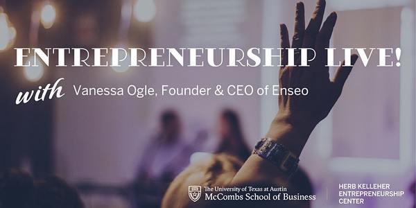 Entrepreneurship Live! with Vanessa Ogle   3:00 PM