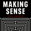 #241 — Final Thoughts on Free Will — Making Sense with Sam Harris — Overcast
