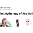 The Mythology of Red Bull | The Generalist