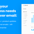 The new go-to email platform for your SaaS