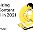 Optimizing Your Content Funnel in 2021: The Top 3 Challenges | Semrush