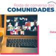 Roda de Conversa das Comunidades de Startups - Edição #20