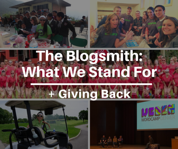 The Blogsmith: What We Stand For + How We're Giving Back