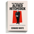 The Many Selves of Alfred Hitchcock, Phobias, Fetishes and All - The New York Times