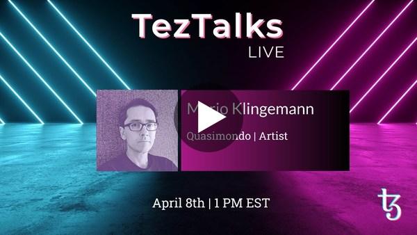 TezTalks Live #25 - Mario Klingemann (Quasimondo)
