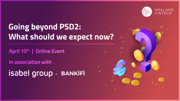 Going beyond PSD2: What should we expect now? - 15th April