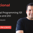 Functional World #3 - Functional Programming 101 with Scala and ZIO